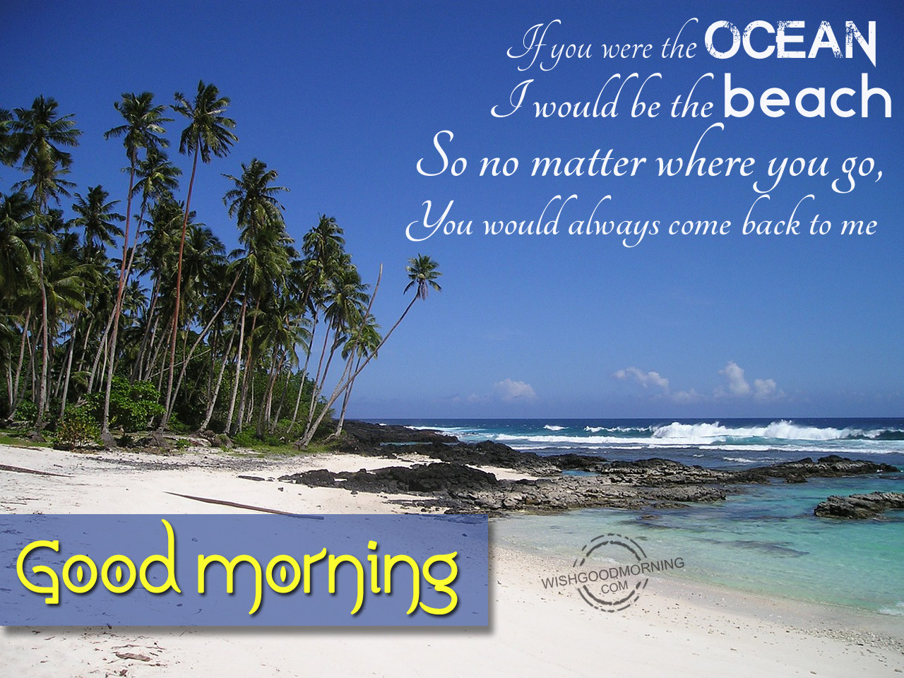 Good Morning Quotes Beach : Good morning wishes for girlfriend pictures