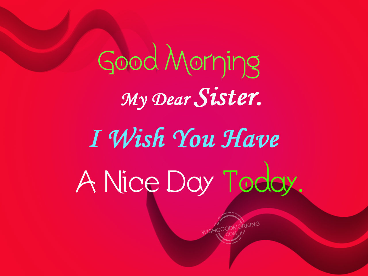 Good Morning Sister Images : Good morning wishes for sister pictures