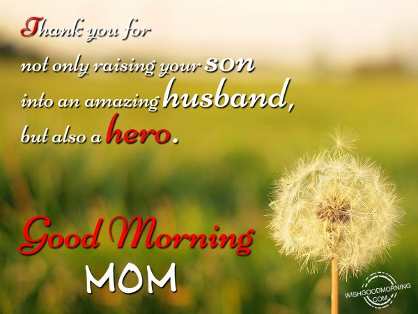 Good Morning Mom Messages : Good morning wishes for mother in law