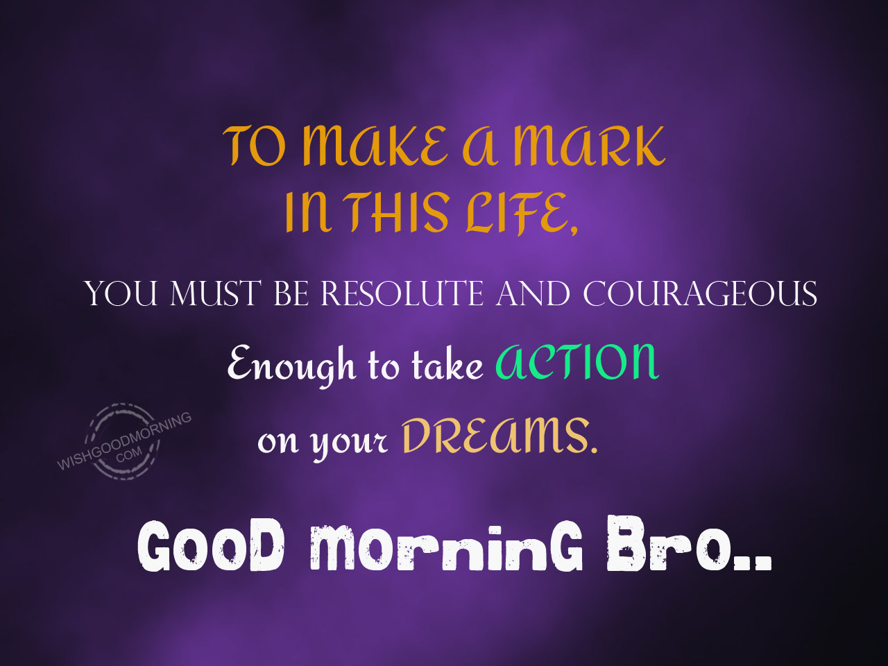 Good Morning Universe Quotes : Good morning wishes for brother pictures