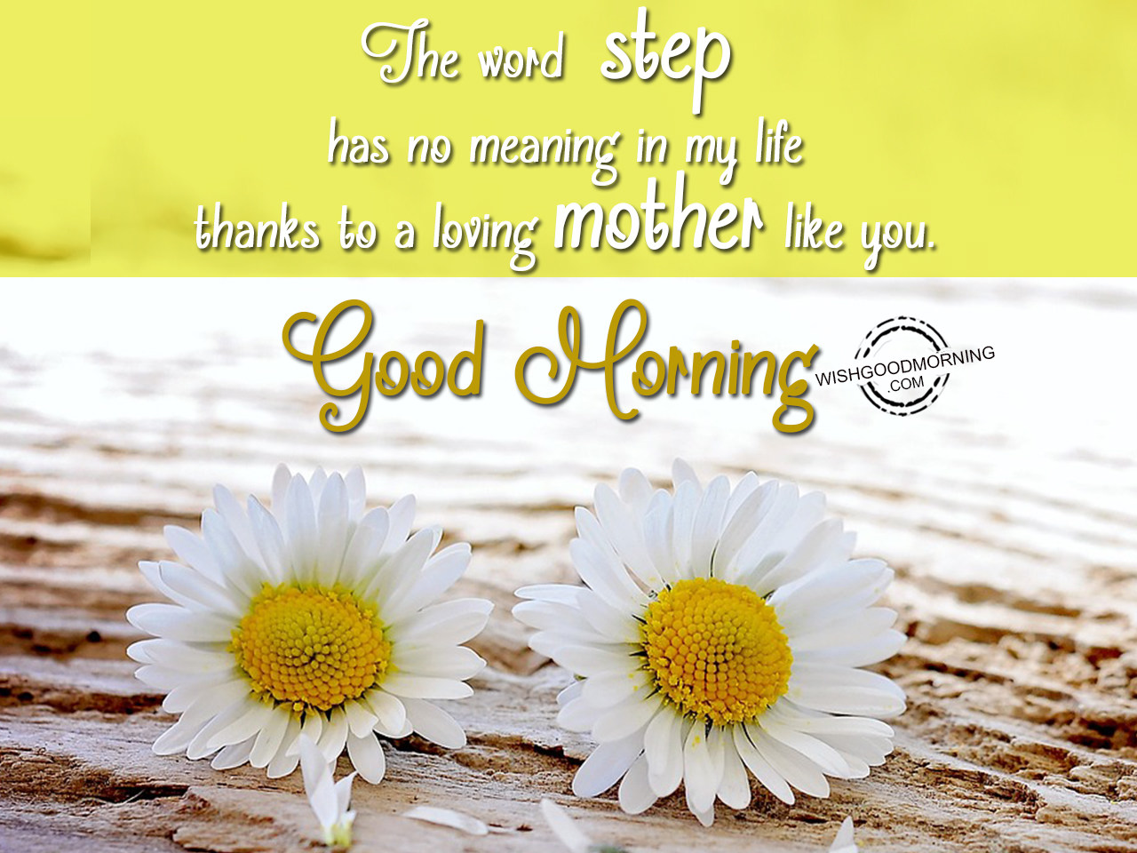 Good Morning Mom Messages : Good morning wishes for stepmom pictures