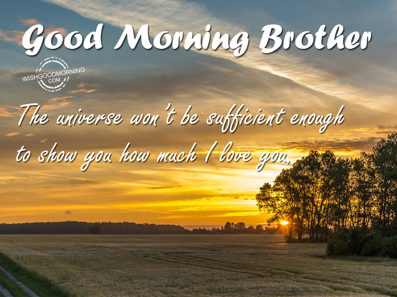 Good Morning Wishes For Brother - Good Morning Pictures