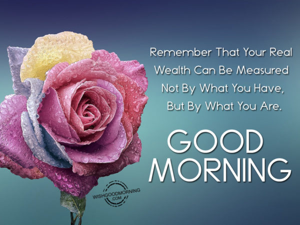 Remember That You Reasl Wealth Can Be Measured