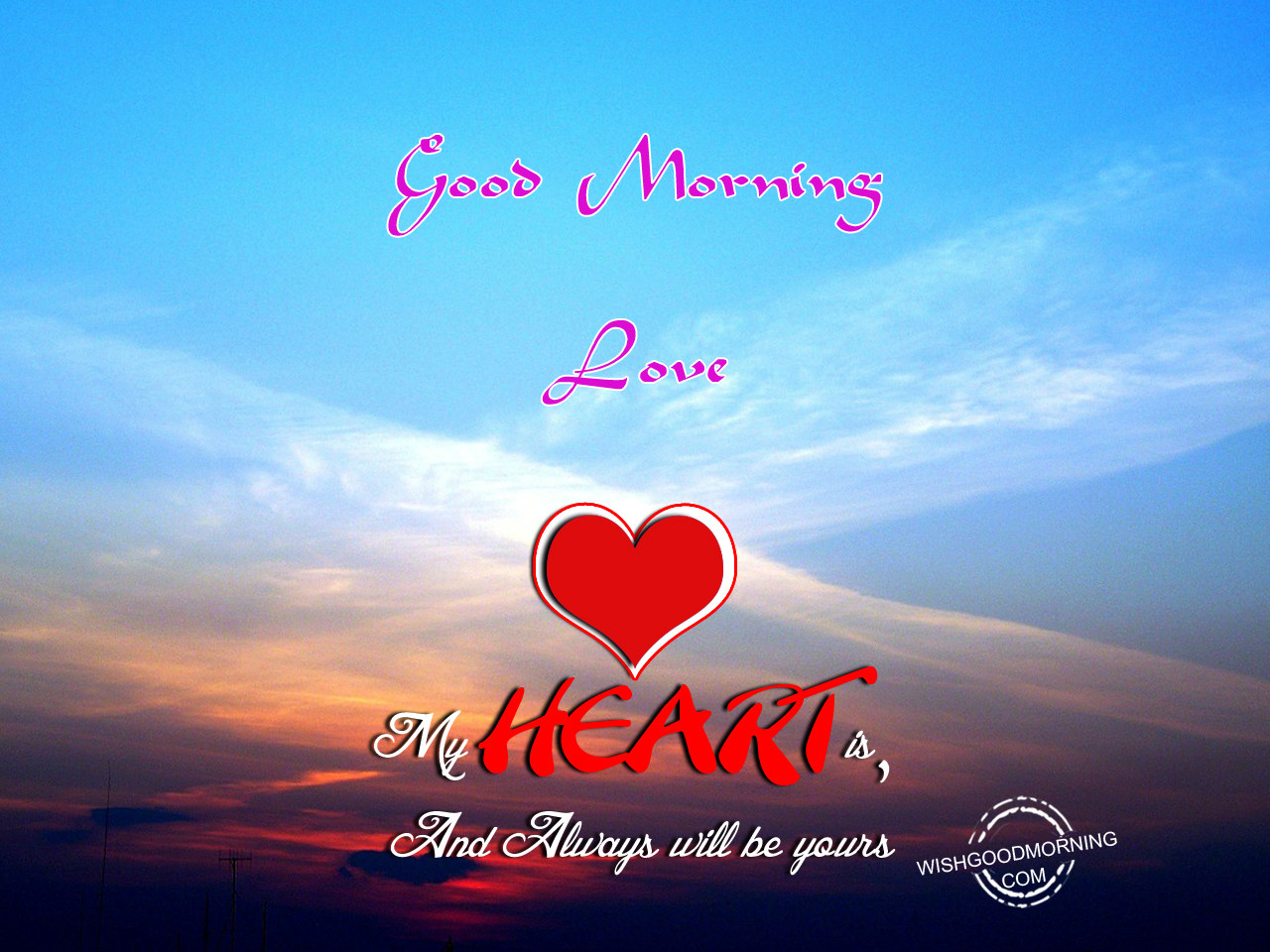 Good Morning Love Heart Images : Good morning wishes for boyfriend pictures
