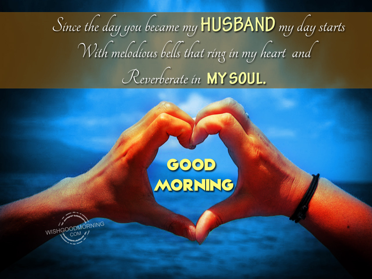 Since The Day You Became My Husband Good Morning Pictures