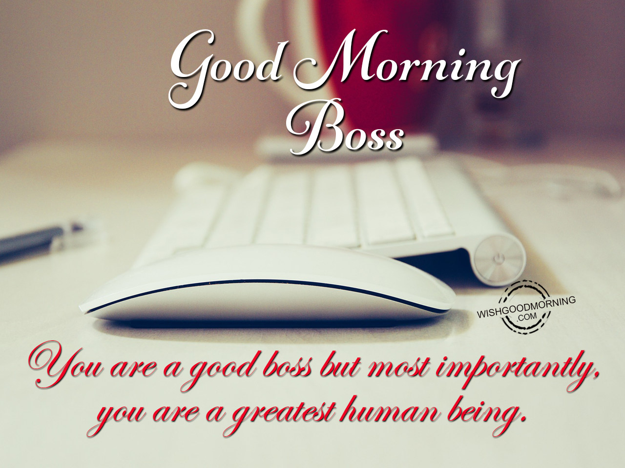 Good Morning Wishes For Boss Good Morning Pictures