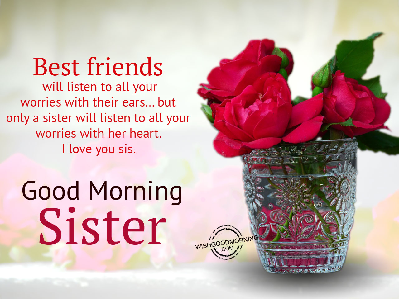 Best Friend Will Listen To All Your Worries Good Morning Pictures