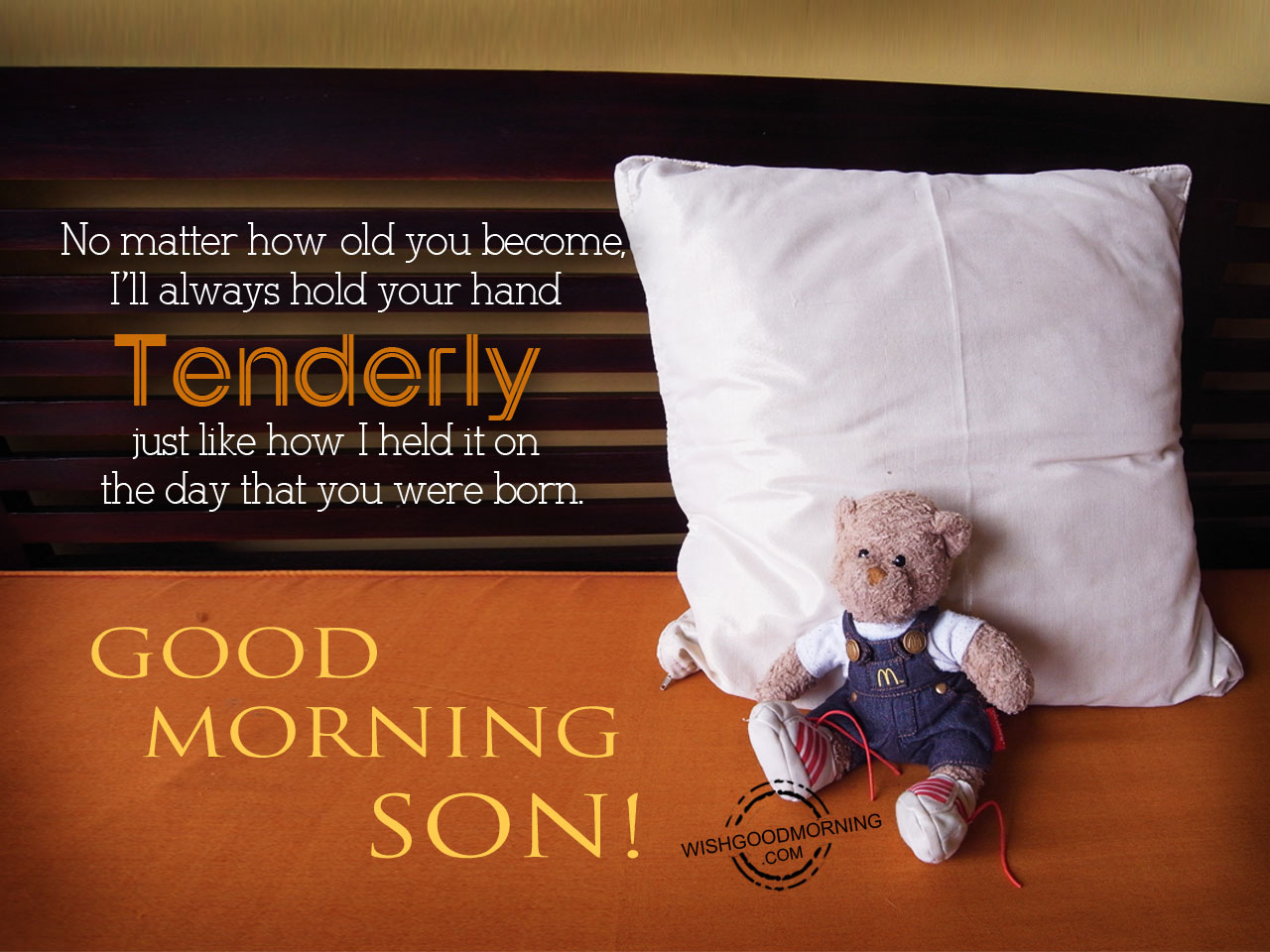 Good Morning Wishes For Son Good Morning Pictures