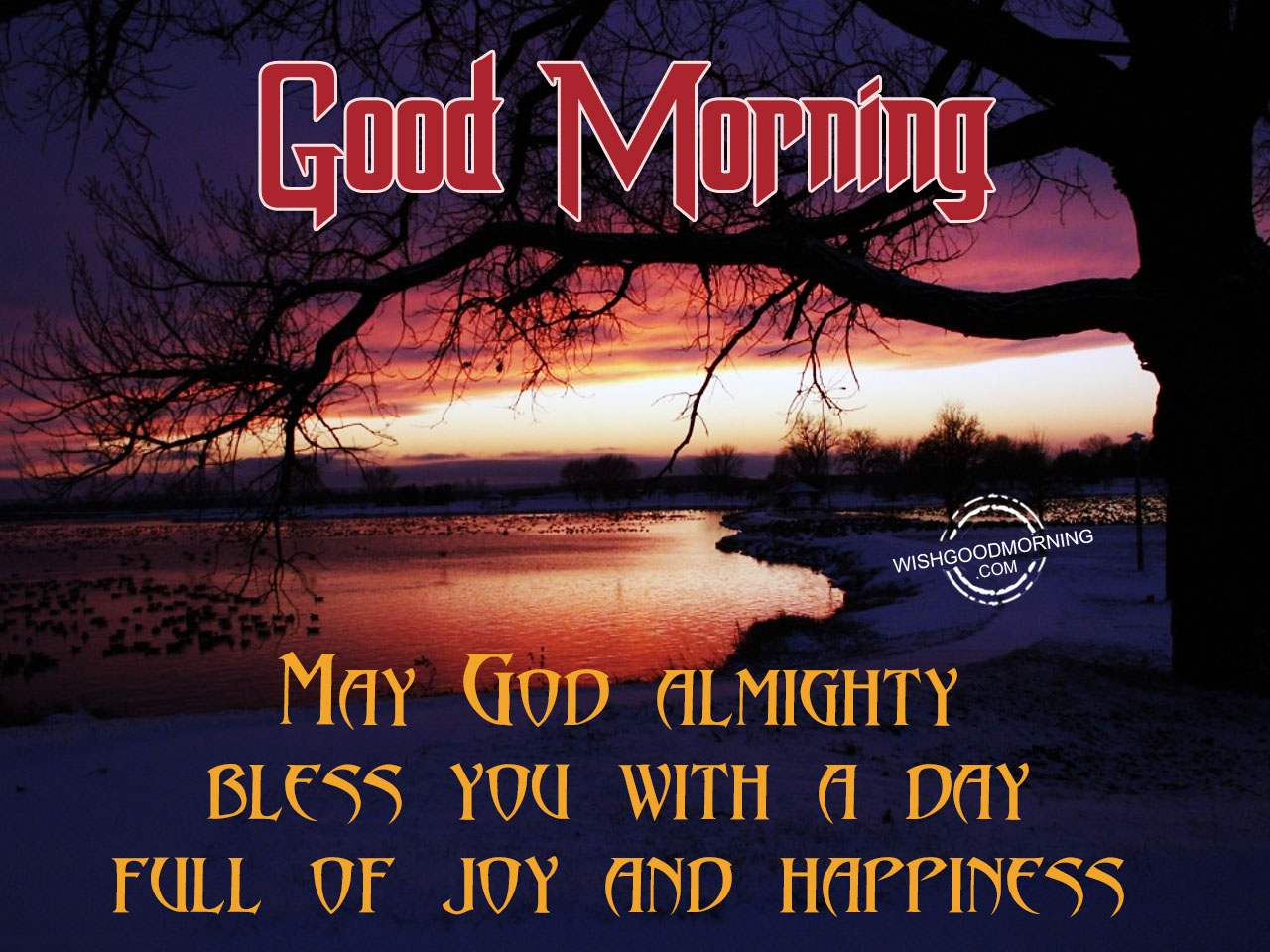 May God Almighty Bless You With A Day Full Of Joy And Happiness ...