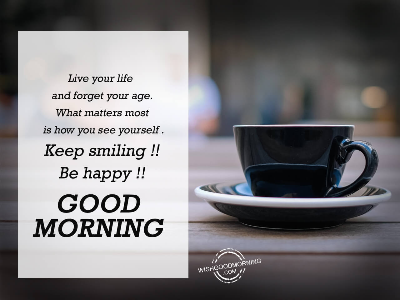 Live Your Life Good Morning Good Morning Pictures